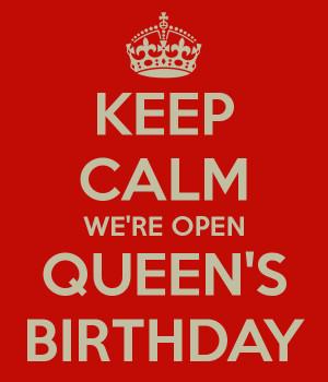 keep-calm-were-open-queens-birthday.png