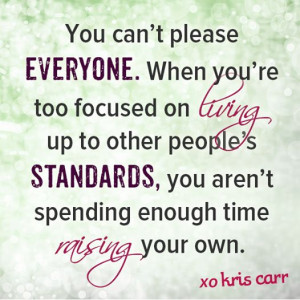... , you aren't spending enough time raising your own. -Kris Carr