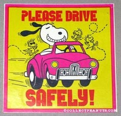 Snoopy Drive Safely More