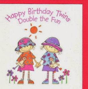 Happy Birthday Quotes for Twins Sisters