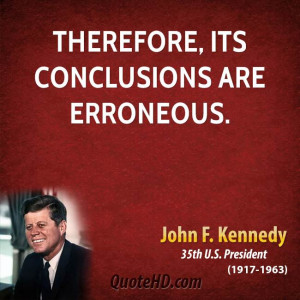 Therefore, its conclusions are erroneous.