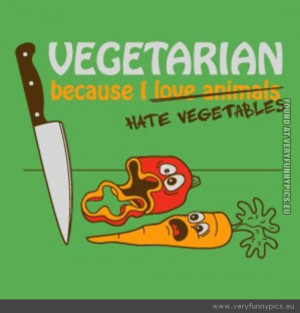 Funny Vegetables Quotes Funny picture - vegetarian