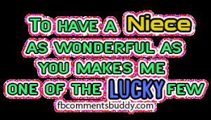 love my niece quotes | Niece Facebook Photo Graphic Comments ...