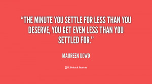 Never Settle For Less Quotes