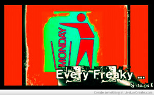 Freaky Monday Oh Shit