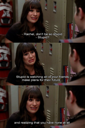 Glee Quotes Via Tumblr