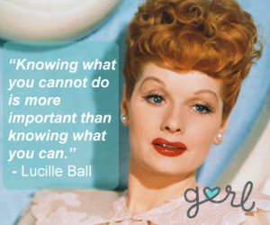 Lucille Ball Quote Full Color Teal