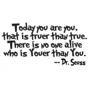 dr seuss quotes be who you are