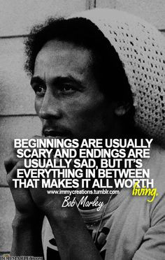 Beginnings are usually scary and endings are usually sad, but it's ...