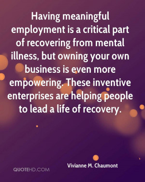 Having meaningful employment is a critical part of recovering from ...