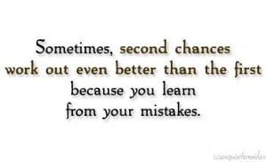 Second Chances Quotes Second chances.
