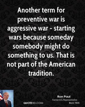 Ron Paul War Quotes