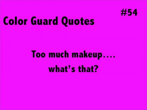 cute color guard sayings