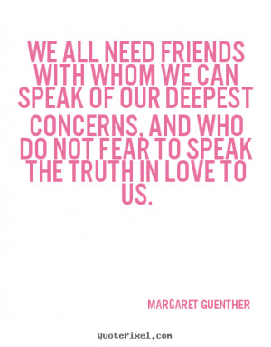 quotes about not needing friends