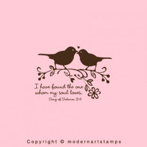 About Love I Have Found The One Whom My Soul Loves Birds In Love.