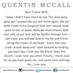 Dear Future Wife http://www.quentinmccall.com