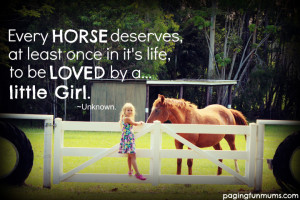 Every horse deserves, at least once in it's life, to be loved by a ...