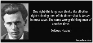 quote-one-right-thinking-man-thinks-like-all-other-right-thinking-men ...
