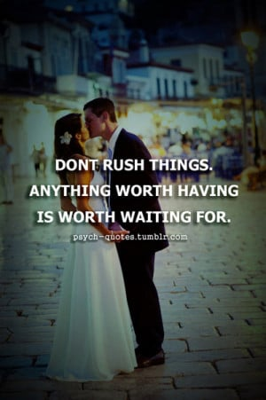 Anything Worth Having...