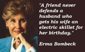 Erma bombeck famous quotes 3