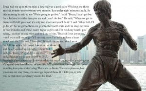 quote:Running with Bruce Lee