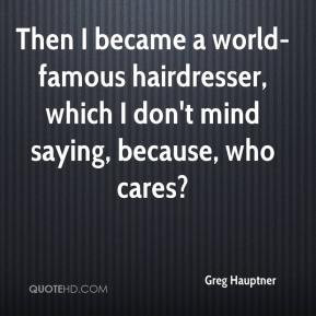 Quotes About Hairdressers