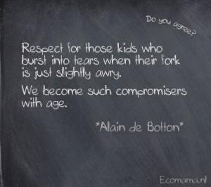 Quote Alain de Botton 'Respect'