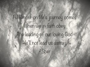 Life's Journey: Lifes Journey ~ Spiritual Inspiration