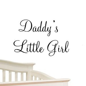 Baby Girl Quotes From Daddy Daddy s Little Girl Nursery