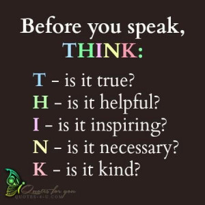 Before you speak think.. #quotes