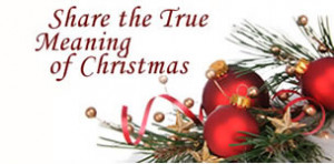 share the true meaning of christmas graphic