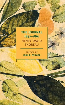The Journal of Henry David Thoreau , edited by Damion Searls. NYRB ...