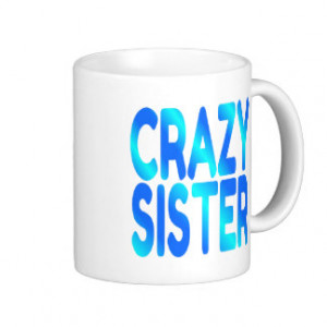 Sister Quotes Mugs