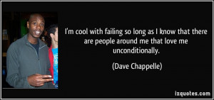 quote-i-m-cool-with-failing-so-long-as-i-know-that-there-are-people ...