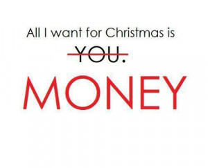 christmas, funny, money, quotes, text