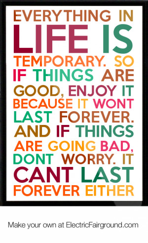 Life Quotes Everything Temporary