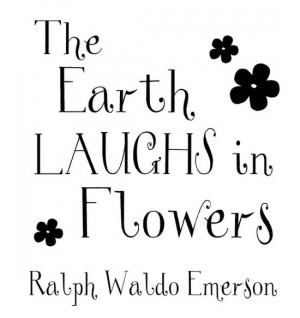 Love to Laugh #earth #flowers #garden #gardening #quote #quotes # ...