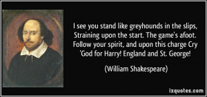 quote-i-see-you-stand-like-greyhounds-in-the-slips-straining-upon-the ...
