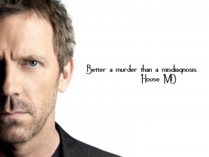dr house quotes on religion tiny house quotes house quotes