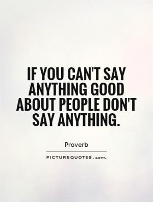 Proverb Quotes Say Anything Quotes