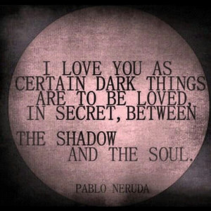 Neruda Quotes