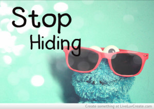 cute, hiding, just stop 3, love, pretty, quote, quotes