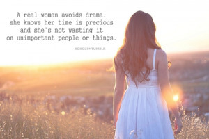 Real Woman Avoids Drama: Quote About A Real Woman Avoids Drama ...