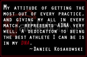 DanielQuote Welcome to the Family New ADNA Pro Daniel Kosakowski