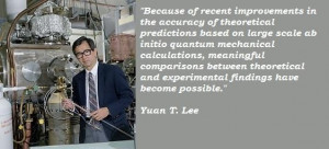 Yuan t lee famous quotes 4