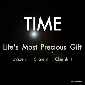 Time - Life's Most Precious Gift