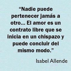 isabel allende more thoughts famous quotes isabel allende quotes love ...