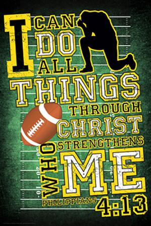 FOOTBALL PRAYER Philippians 4:13 Inspirational Motivational Poster ...
