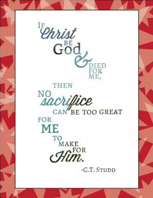 Quote by CT Studd #missions #Christ