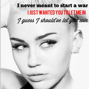miley cyrus wrecking ball quotes